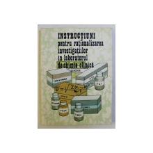 INSTRUCTIUNI PENTRU RATIONALIZAREA INVESTIGATIILOR IN LABORATORUL DE CHIMIE CLINICA de MARCELA ZAMFIRESCU GHEORGHIU ... AGATA SUCIU , 1983