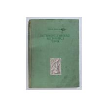INSTRUMENTELE MUZICALE ALE POPORULUI ROMAN de TIBERIU ALEXANDRU  1956 *MINIMA UZURA A COPERTII