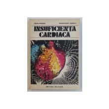 INSUFICIENTA CARDIACA de CEZAR MACARIE , DAN DOMINIC IONESCU , 1982