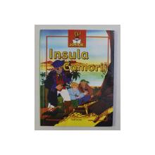 INSULA COMORII , adaptare dupa textul original al lui ROBERT LOUIS STEVENSON , ilustratii de VAN GOOL , 2006