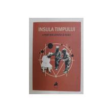 INSULA TIMPULUI  - 4 POETI DIN UCRAINA SI RUSIA , 2019