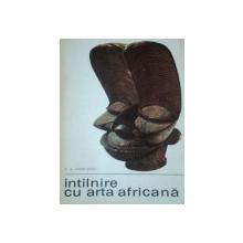 INTILNIRE CU ARTA AFRICANA de P.A. MIHAILESCU 1968