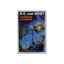 INTALNIREA COSMICA de A.E. van VOGT , 1999