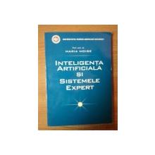 INTELIGENTA ARTIFICIALA SI SISTEMELE EXPERT de MARIA MOISE , Bucuresti 2006