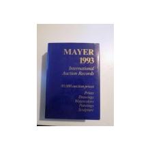 INTERNATIONAL AUCTION RECORDS 1993 PRINTS DRAWINGS WATERCOLORS PAINTINGS SCULPTURE  de E. MAYER