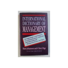 INTERNATIONAL DICTIONARY OF MANAGEMENT by HANO JOHANNSEN and G TERRY PAGE , 1995