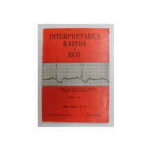INTERPRETAREA RAPIDA A ECG-DALE DUBIN  EDITIA  A 3-A  BUCURESTI 1983