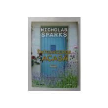 INTOARCEREA ACASA , roman de NICHOLAS SPARKS , 2020