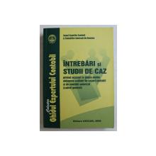 INTREBARI SI STUDII DE CAZ PRIVIND ACCESUL LA STAGIU PENTRU OBTINEREA CALITATII DE EXPERT CONTABIL SI DE CONTABIL AUTORIZAT  , 2008