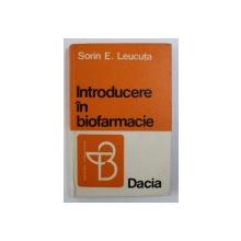 INTRODUCERE IN BIOFARMACIE de SORIN E . LEUCUTA , 1975