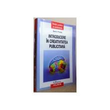 INTRODUCERE IN CREATIVITATEA PUBLICITARA de SORIN PREDA , 2011
