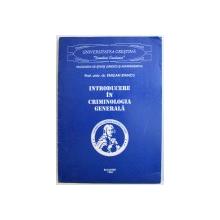 INTRODUCERE IN CRIMINOLOGIA GENERALA de EMILIAN STANCU , 1996