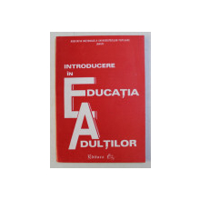 INTRODUCERE IN EDUCATIA ADULTILOR , 1995
