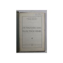 INTRODUCERE IN ELECTROCHINIE de P. BOGDAN , 1928