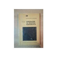 INTRODUCERE IN FILOLOGIA ROMANEASCA de ION GHETIE , AL. MARES , 1974