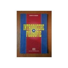 INTRODUCERE IN FILOSOFIE de IOAN N. ROSCA, 2003