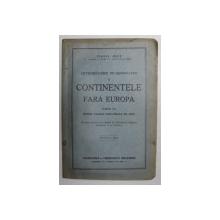 INTRODUCERE IN GEOGRAFIE SI CONTINENTELE FARA EUROPA , CLASA I , PENTRU LICEELE INDUSTRIALE DE FETE de VIRGIL HILT , 1942