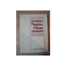 INTRODUCERE IN LINGVISTICA SI FILOLOGIA ROMANEASCA de I. COTEANU , I. DANAILA ,1970