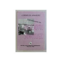 INTRODUCERE IN MANAGEMENTUL STOMATOLOGIC de CORNELIU AMARIEI ,  1998