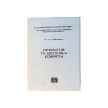 INTRODUCERE IN SOCIOLOGIA ECONOMICA de TOMA ROMAN , 2000