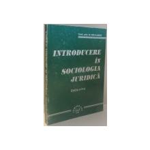 INTRODUCERE IN SOCIOLOGIA JURIDICA de ION VLADUT , EDITIA A II A , 1998