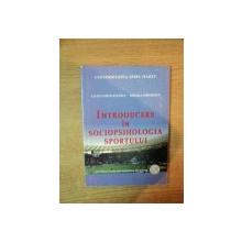 INTRODUCERE IN SOCIOPSIHOLOGIA SPORTULUI de LAURA GORAN BAZAREA , MIHAELA MARASESCU , 2009