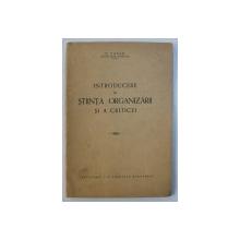 INTRODUCERE IN STIINTA ORGANIZARII SI A CRITICEI de G . ZAPAN , 1941