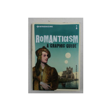 INTRODUCING ROMANTICISM - A GRAPHIC GUIDE by DUNCAN HEATH and JUDY BOREHAM , 2012