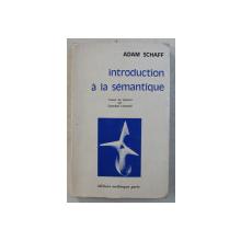 INTRODUCTION A LA SEMANTIQUE par ADAM SCHAFF , 1969