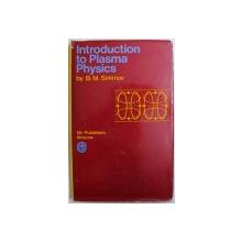INTRODUCTION TO PLASMA PHYSICS by B. M. SMIRNOV , 1977