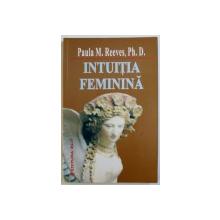 INTUITIA FEMININA de PAULA M. REEVES , 2006
