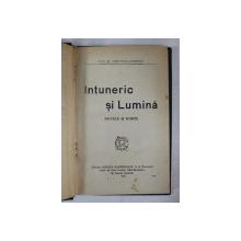 INTUNERIC SI LUMINA  - nuvele si schite de IOAN AL. BRATESCU - VOINESTI , 1921