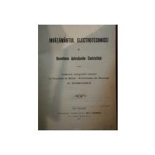 INVATAMANTUL ELECTROTECHNICEI SI DESVOLTAREA APLICATIUNILOR ELECTRICITATEI de DR. HURMUZESCU , Bucuresti 1914