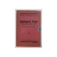 INVATAMANTUL PRIMAR - REVISTA PEDAGOGICA , CULTURALA SI SOCIALA  , ORGANUL OFICIAL AL ASOCIATIEI INVATATORILOR DIN JUD . FAGARAS , ANUL XIX , No. 9 -10  , SEPT. - OCTOMVRIE  , 1942