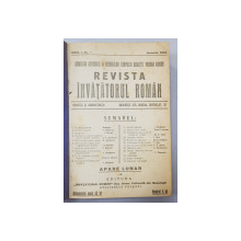 INVATATORUL ROMAN / SCOALA ROMANA / SCOALA BASARABIEI , COLEGAT DE 16 REVISTE APARUTE IN 1922 - 1923