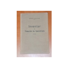 INVENTAR AL TRASURILOR DE SPECIALITATE  1915