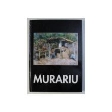 ION MURARIU - LIRISM , NARATIE , EXPRESIE , comentariu critic CONSTANTIN PRUT , DEDICATIE*