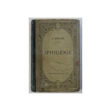 IPHIGENIE - tragedie par RACINE , 1908
