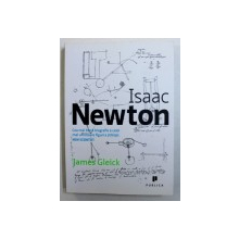ISAAC NEWTON - biografie  de JAMES GLEICK , 2011