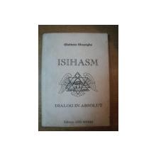 ISIHASM. DIALOG IN ABSOLUT de GHELASIE GHEORGHE