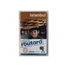 ISTANBUL - LE GUIDE DU ROUTARD 2008 / 2009