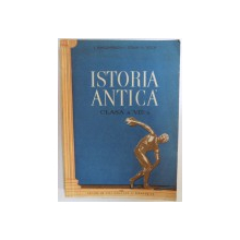 ISTORIA ANTICA  PENTRU CLASA A VIII - A de I. DRAGOMIRESCU....D. TUDOR , 1957