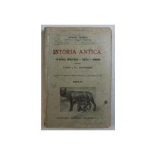 ISTORIA ANTICA  - POPOARELE ORIENTULUI , GRECII , ROMANII PENTRU CLASA A V - A SECUNDARA de ANDREI OTETEA , 1944
