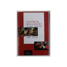 ISTORIA BIOLOGIEI  - NOTIUNI ESENTIALE de DENIS BUICAN , 2006