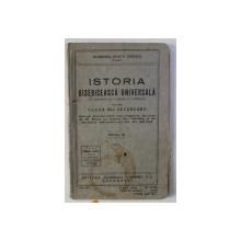 ISTORIA BISERICEASCA UNIVERSALA CU ELEMENTE DE CATEHISM SI LITURGICA PENTRU CLASA III - A SECUNDARA de IOAN P. TINCOCA , 1935 , COPERTA ORIGINALA BROSATA CU HALOU DE APA *