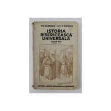 ISTORIA BISERICEASCA UNIVERSALA , MANUAL PENTRU CLASA A - III- A de P. PARTENIE si I.F. POPESCU , 1937, PREZINTA INSEMNARI CU CERNEALA SI URME DE UZURA *