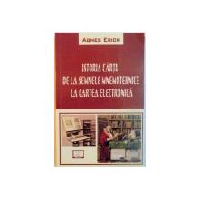 ISTORIA TIPARULUI ROMANESC-AGNES ERICH  2006