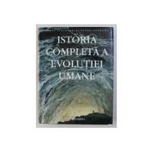 ISTORIA COMPLETA A EVOLUTIEI UMANE de CHRIS STRINGER , PETER ANDREWS , 432 DE ILUSTRATII DIN CARE 180 COLOR , 2006