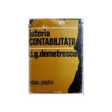 ISTORIA CONTABILITATII de C.G. DEMETRESCU , 1972