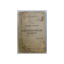 ISTORIA CRITICA A STABILIZARILOR MONETARE IN EUROPA de M. M. PLATAREANU , LIPSA PAG DE TITLU*